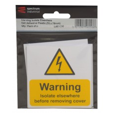 Warning Isolate Elsewhere - Pack of 25 SAV (75 x 75mm)