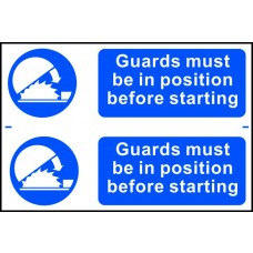 Guards must be in position before starting - PVC (300 x 200mm)