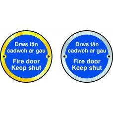 Fire door Keep shut door disc- Welsh/English - SAA (75mm dia.)