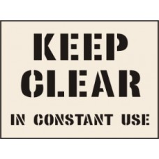 Keep Clear In Constant Use - 190 x 300mm