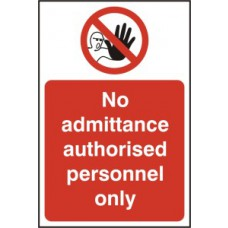 No admittance Authorised personnel only - SAV (400 x 600mm)