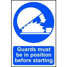 Guards must be in position before starting - PVC (200 x 300mm)