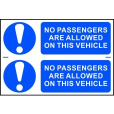 No passengers are allowed on this vehicle - PVC (300 x 200mm)