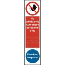 No admittance Authorised personnel only / Fire door Keep shut - Taktyle (75 x 300mm)
