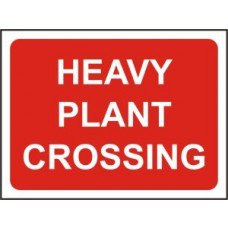 1050 x 750mm  Temporary Sign & Frame - Heavy plant crossing