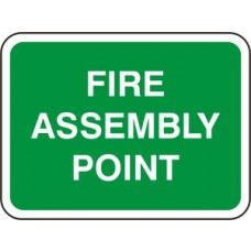 600 x 450mm Dibond 'Fire Assembly Point' Road Sign (with channel)
