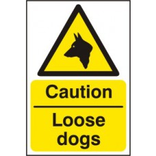 Caution Loose dogs - RPVC (200 x 300mm)