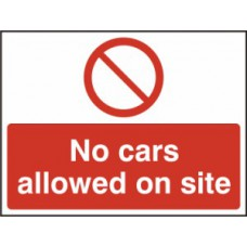 No cars allowed on site - RPVC (600 x 450mm)