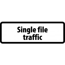 Supplementary Plate 'Single file traffic' - ZIN (685 x 275mm)