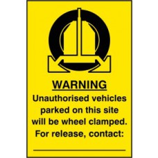 Unauthorised vehicles parked on this site will be wheel clamped - PVC (200 x 300mm)