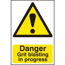 Danger Grit blasting in progress - PVC (200 x 300mm)