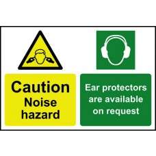 Caution Noise hazard Ear protectors are available on request - PVC (200 x 300mm)