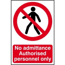 No admittance Authorised personnel only - RPVC (148 x 210mm)