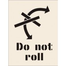 Do Not Roll Stencil (400 x 600mm)