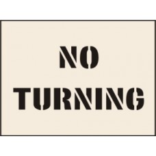 No Turning Stencil - 600 x 800mm