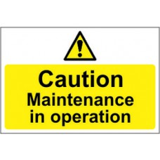 Caution Maintenance in operation - RPVC (300 x 200mm)