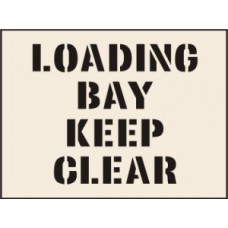Load Bay Keep Clear Stencil (600 x 800mm)