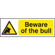 Beware of the bull - RPVC (300 x 100mm)