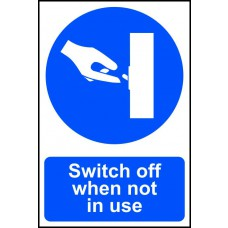Switch off when not in use - PVC (200 x 300mm)