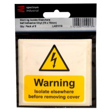 Warning Isolate Elsewhere - Pack of 5 SAV (75 x 75mm)