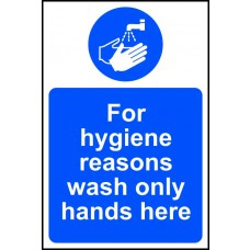 For hygiene reasons wash only hands here - RPVC (200 x 300mm)