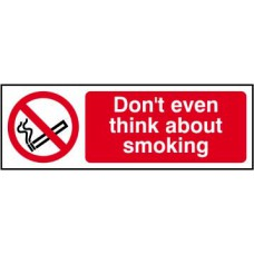 Don't even think about smoking - SAV (300 x 100mm)
