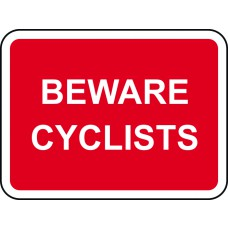 600 x 450mm Dibond 'BEWARE CYCLISTS' Road Sign (without channel)