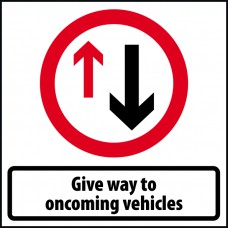 750 x 750mm Temporary Sign & Frame - Give way to on coming vehicles