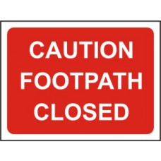 1050 x 750mm  Temporary Sign & Frame - Caution footpath closed