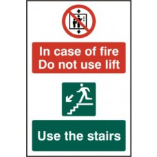 In case of fire Do not use lift Use the stairs - PVC (200 x 300mm)