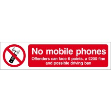 No mobile phones Offenders can face... - SAV (200 x 50mm) Pack of 2