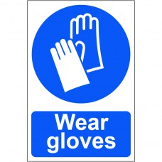 Wear gloves - PVC (200 x 300mm)