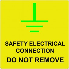 Safety Electrical Connection Do Not Remove - Pack of 25 SAV (75 x 75mm)