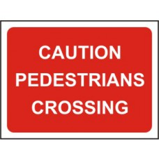 1050 x 750mm  Temporary Sign & Frame - Caution pedestrians crossing