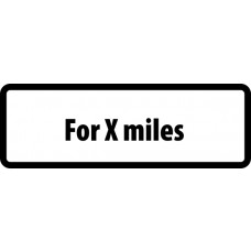 Supplementary Plate 'For X miles' - ZIN (685 x 275mm)