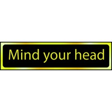 Mind your head - POL (200 x 50mm)