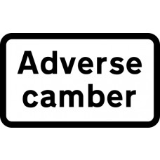 608 x 359mm Dibond 'Adverse camber' Road Sign (with channel)