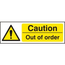 Caution Out of order - RPVC (600 x 200mm)