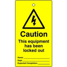 Lockout tags - Caution This equipment has been locked out (Single sided 10 pack)