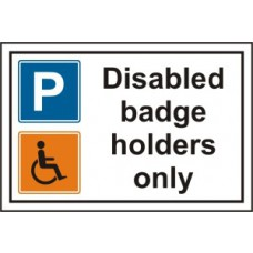 Disabled badge holders only - PVC (300 x 200mm)