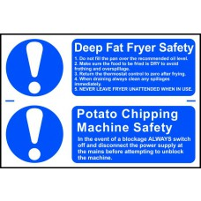 Deep fat fryer safety / Potato chipping machine safety - PVC (300 x 200mm)