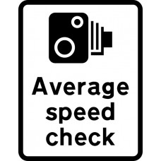 450 x 600mm Dibond 'Average speed check' Road Sign (without channel)