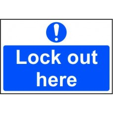 Lock out here - RPVC (300 x 200mm)