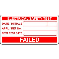 FAILED Electrical safety test - Labels (50 x 25mm Roll of 500)