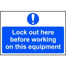Lock out here before working on this equipment - RPVC (300 x 200mm)