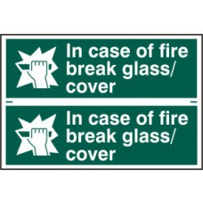 In case of fire break glass/cover - PVC (300 x 200mm)