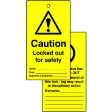 Lockout tags - Caution Locked out for safety (Double sided 10 pack)
