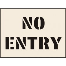 No Entry Stencil (600 x 800mm)