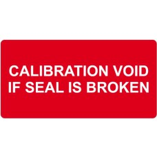 Calibration Void If Seal Is Broken - Labels (50 x 25mm Roll of 250)