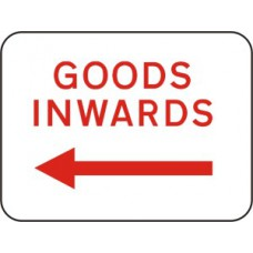 600 x 450mm Dibond 'Goods Inwards Arrow Left' Road Sign (with channel)